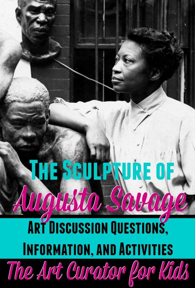 The Art Curator for Kids - The Art of Augusta Savage