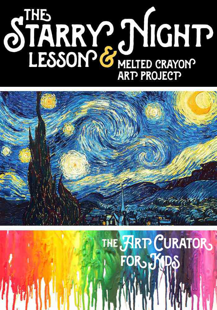 Starry Night Lesson and Melted Crayon Art Project