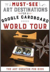Must-See Art Destinations for a Google Cardboard World Tour