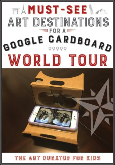 Must-See Art Destinations for a Google Cardboard World Tour