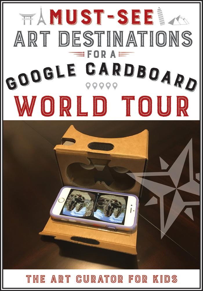 Must-See Art Destinations for a Google Cardboard Art World Tour