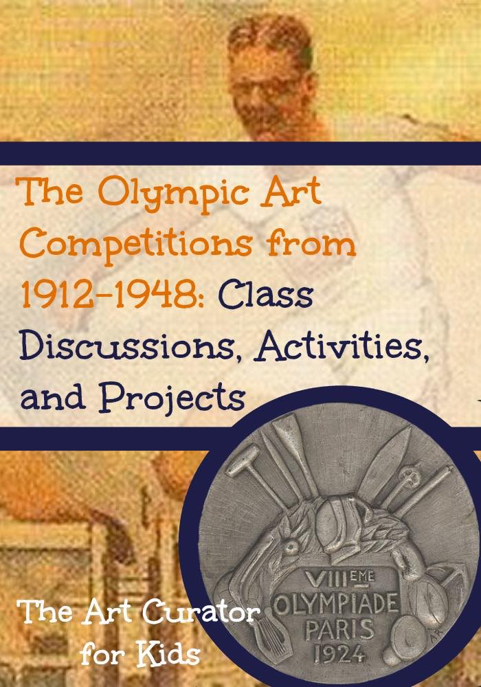 The Olympic Art Competitions from 1912-1948 — Discussions and Activities