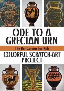Ode to a Grecian Urn: Colorful Scratch-Art Project