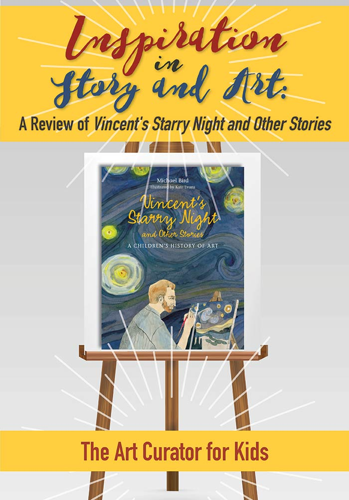 "Inspiration in Story and Art: A Review of ""Vincent's Starry Night and Other Stories"""