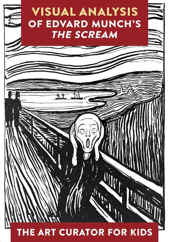 The Art Curator for Kids - the scream by edvard munch art lesson