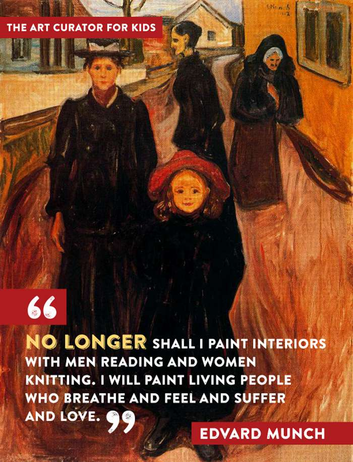 """No longer shall I paint interiors with men reading and women knitting. I will paint living people who breathe and feel and suffer and love."" - Edvard Munch"