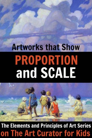 Artworks that Teach Proportion and Scale