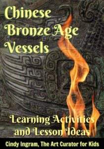 The Art Curator for Kids-Chinese Bronze Age Vessels Lesson Plan Pin