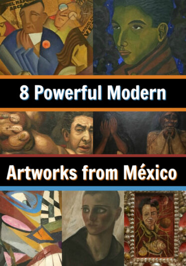 8 Powerful Modern Mexican Artworks - PIN