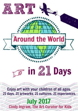 Art Around the World in 21 Days - Experience Art with Your Kids- PIN