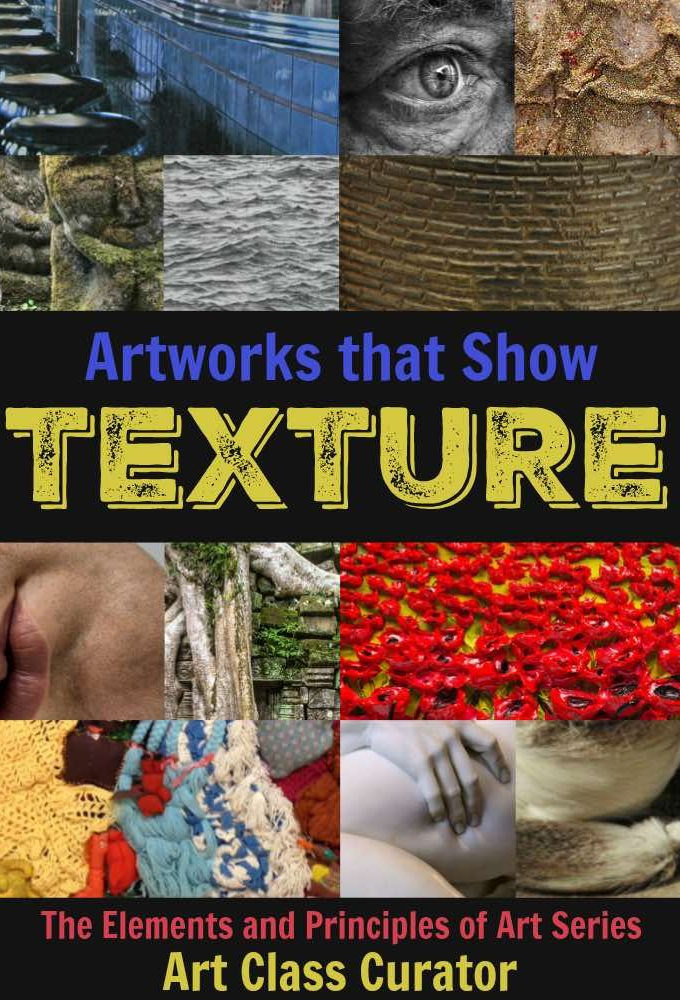 Texture in Art Examples - Art Class Curator