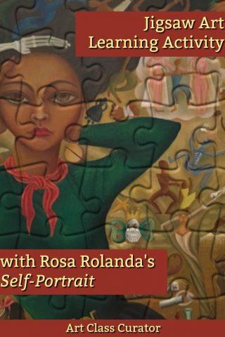 Each Piece Tells a Story: Rosa Rolanda Jigsaw Art Learning Activity
