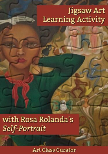 Rosa Rolanda Jigsaw Art Learning Activity: Each Piece Tells a Story