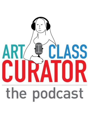 Introducing The Art Class Curator Podcast