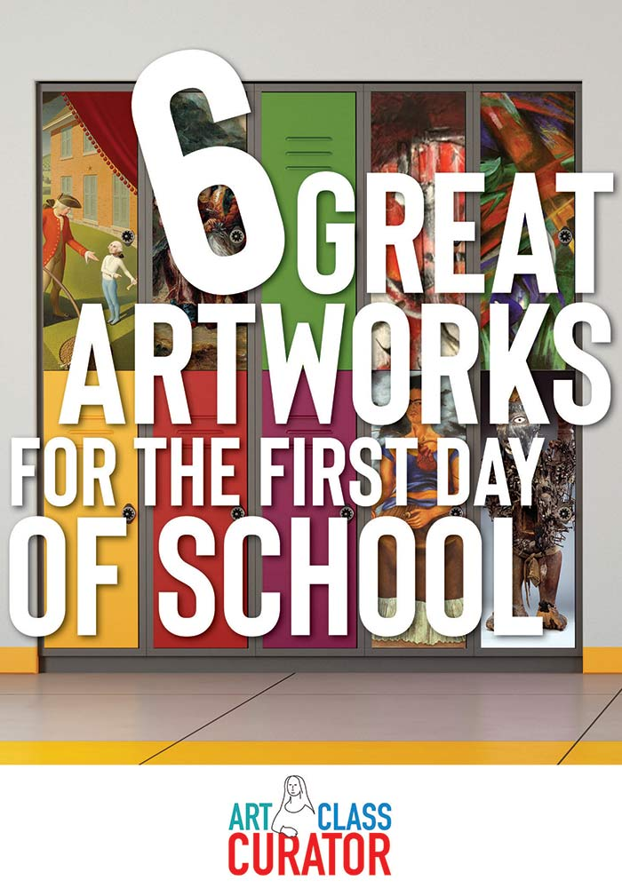 Six works of art with discussion questions and creative activities that make perfect first day of school art lessons for art teachers of any grade.