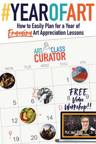 #YearOfArt Free Video Workshop: How to Easily Plan a Year of Engaging Art Appreciation Lessons
