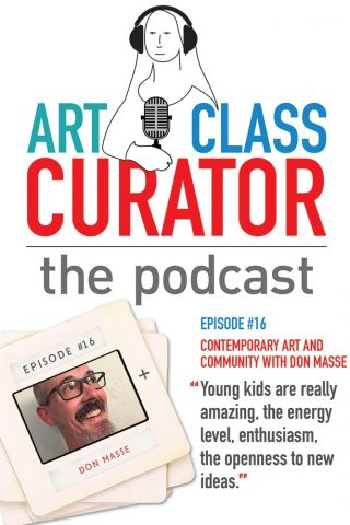 Don Masse Art Class Curator Podcast