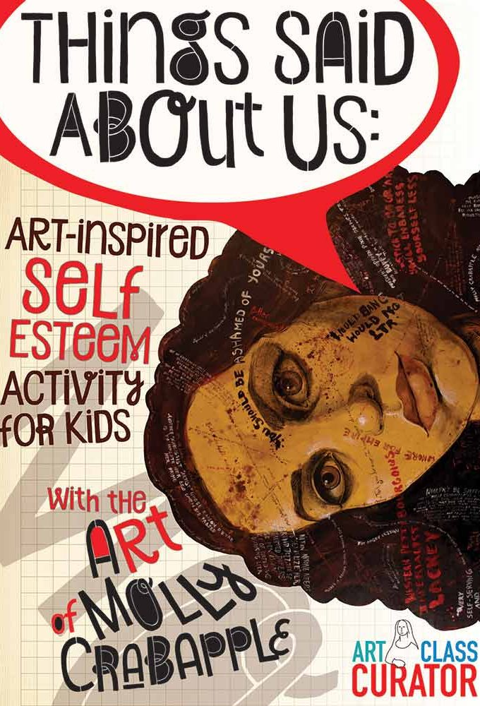 Things Said About Us-Art-Inspired Self Esteem Activity for Kids-Molly Crabapple-700x1000