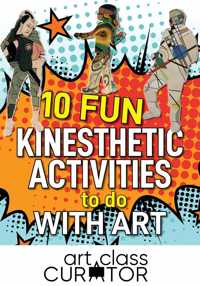 Kinesthetic Activities with Art