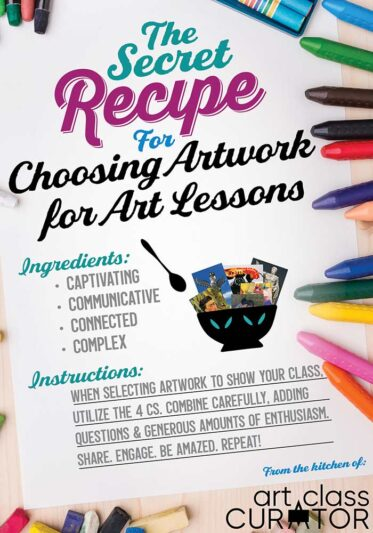 The Secret Recipe of Choosing an Artwork for Art Lessons