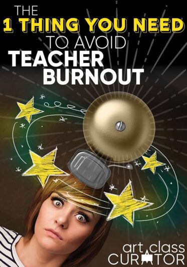 The 1 Thing You Need to Avoid Teacher Burnout