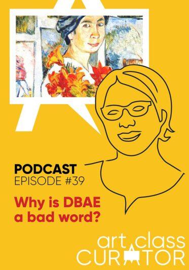 Why is DBAE a Bad Word