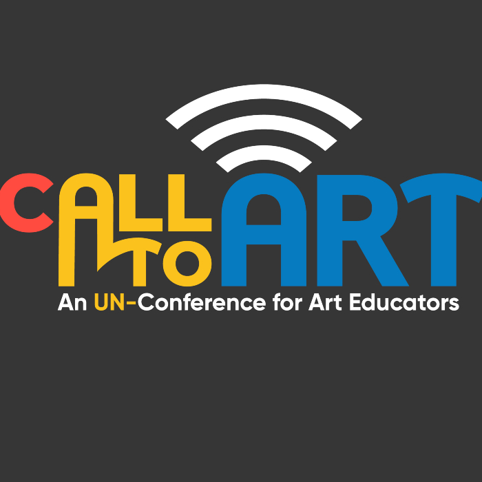 Call to Art: An Un-Conference for Art Educators