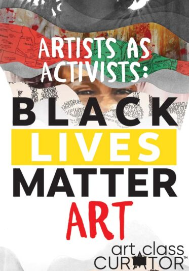 Artists as Activists: Black Lives Matter Art