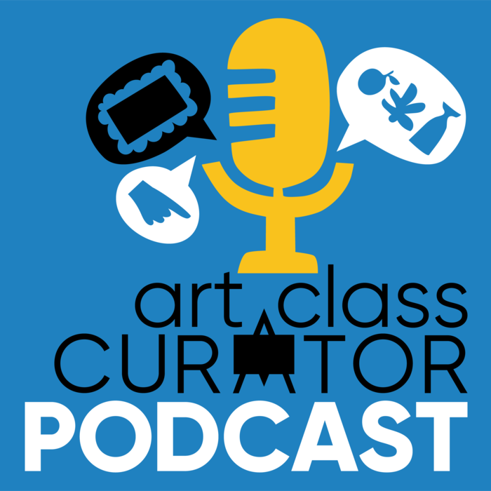 Podcast Archives - Art Class Curator
