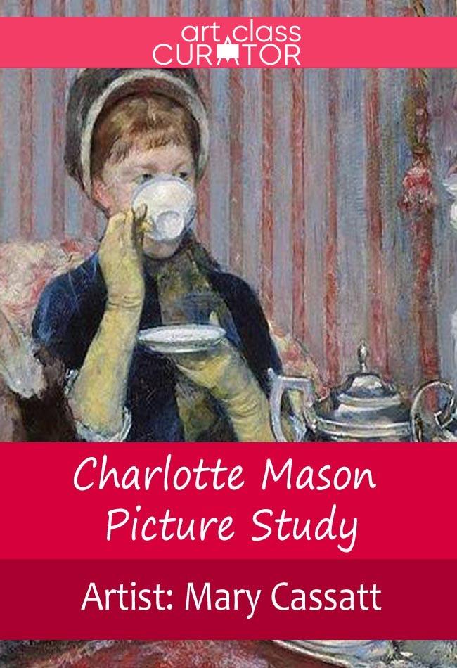 Charlotte Mason Picture Study: Mary Cassett