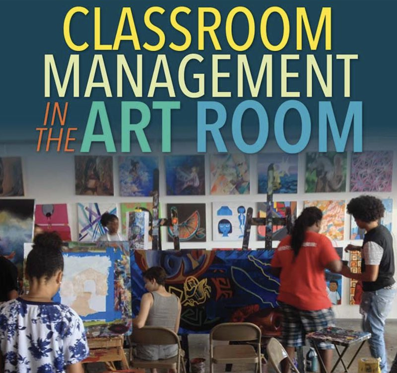 classroom management in the art room, shows title. and students in art classroom