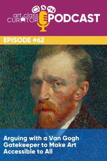 Arguing with a Van Gogh Gatekeeper to Make Art Accessible to All