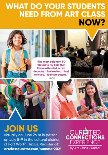 Curated Connections Experience: 2021 Summer Art Teacher Workshops