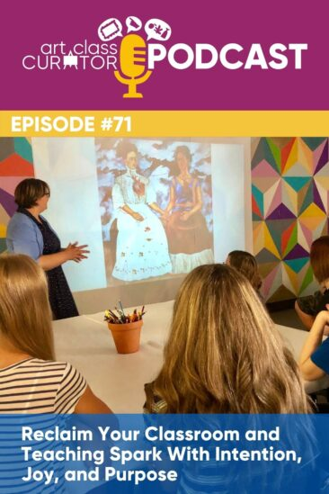Reclaim Your Classroom and Teaching Spark With Intention, Joy, and Purpose