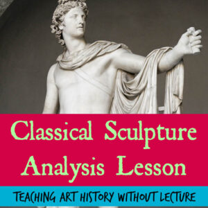 The Art Curator for Kids - Classical Sculpture Analysis Art History Lesson-FB SQUARE