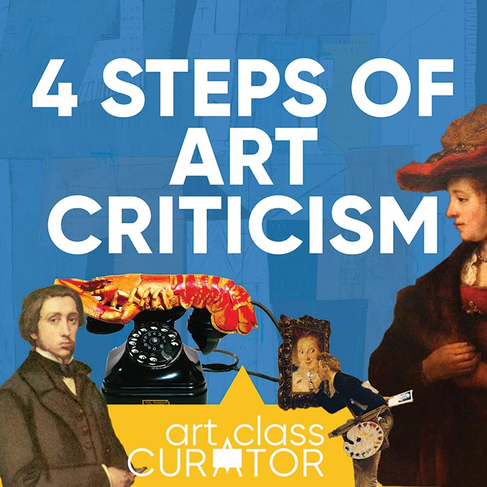 The Four Steps of Art Criticism Lesson Plan