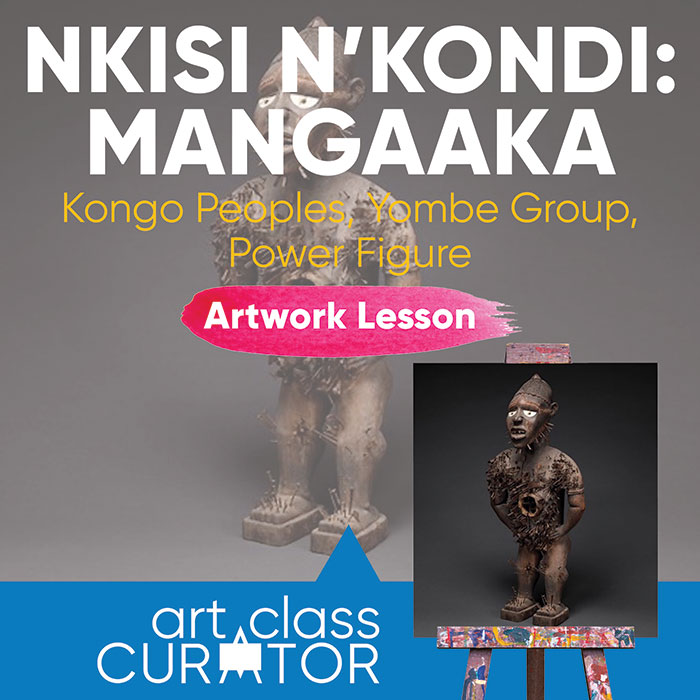 Artwork of the Week Lesson: Kongo Peoples, Nkisi N'Kondi Power Figure