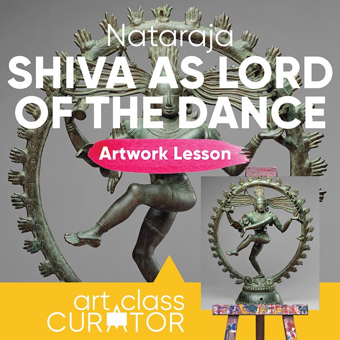 Artwork of the Week Lesson: Shiva as Lord of the Dance (Nataraja)